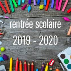 RENTREE SCOLAIRE 2019-2020